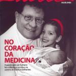 Medicina: muito mais que profissão