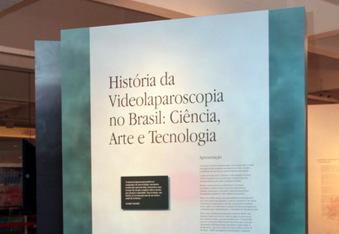 """Exposição """"História da Videolaparoscopia no Brasil: ciência, arte e tecnologia"""""""