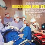 Ginecologia high-tech: No vídeo, a cura sem bisturi